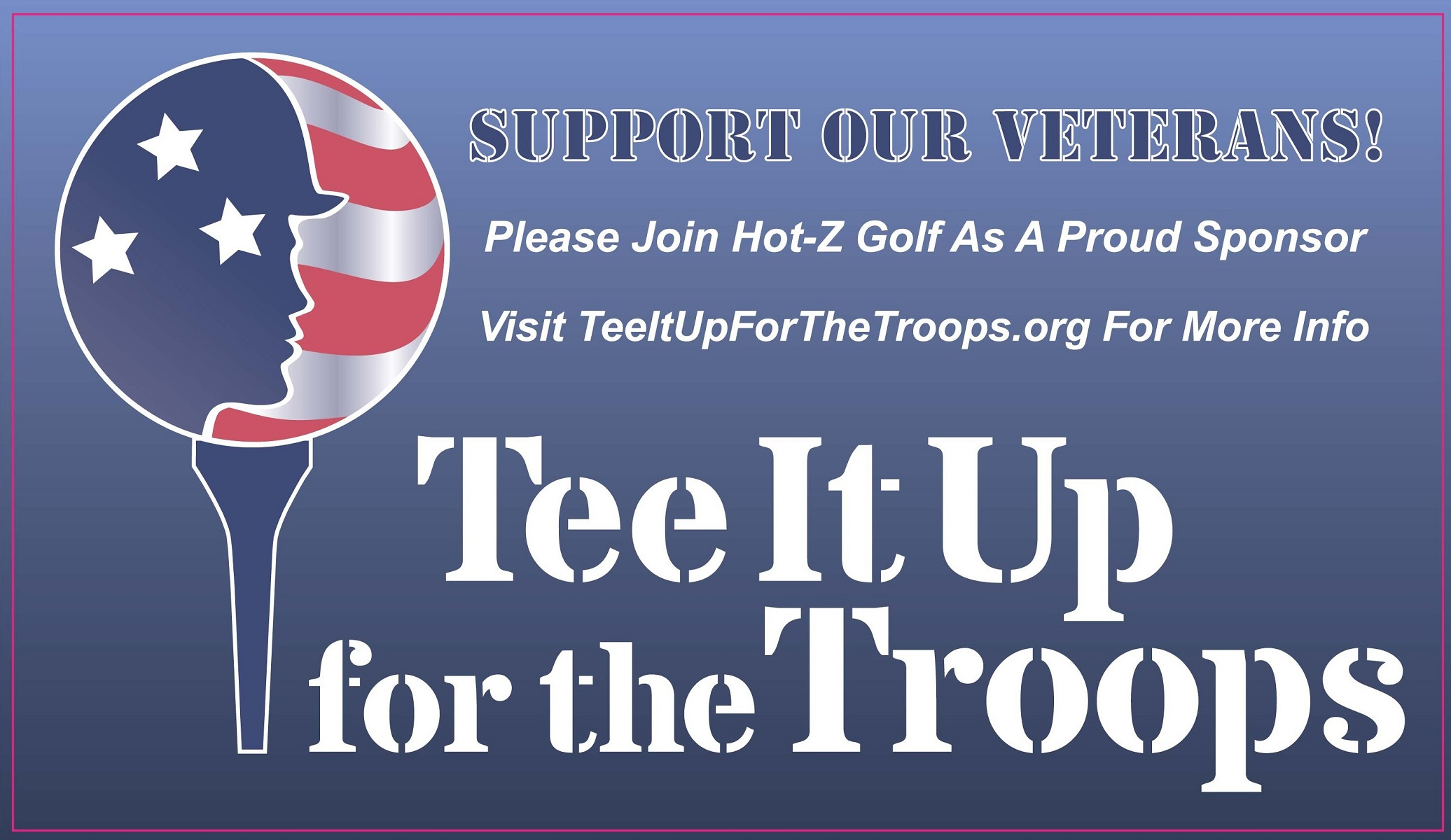 tee it up for the troops banner image - Hot-Z USA Military Bags