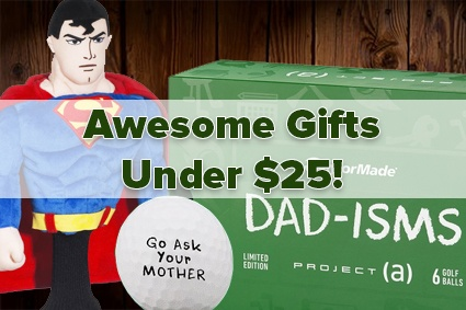$25 & Under - Father's Day Golfin' Gift
