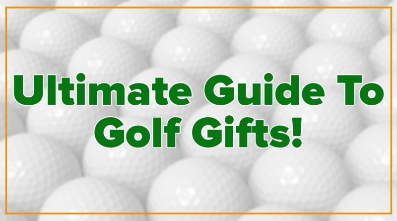 feature image - ultimate guide to golf gifts