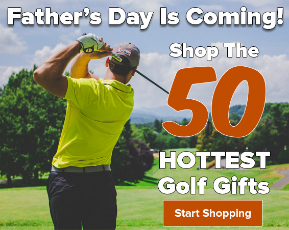 Shop The 50 HOTTEST Golf Gifts for Father's Day